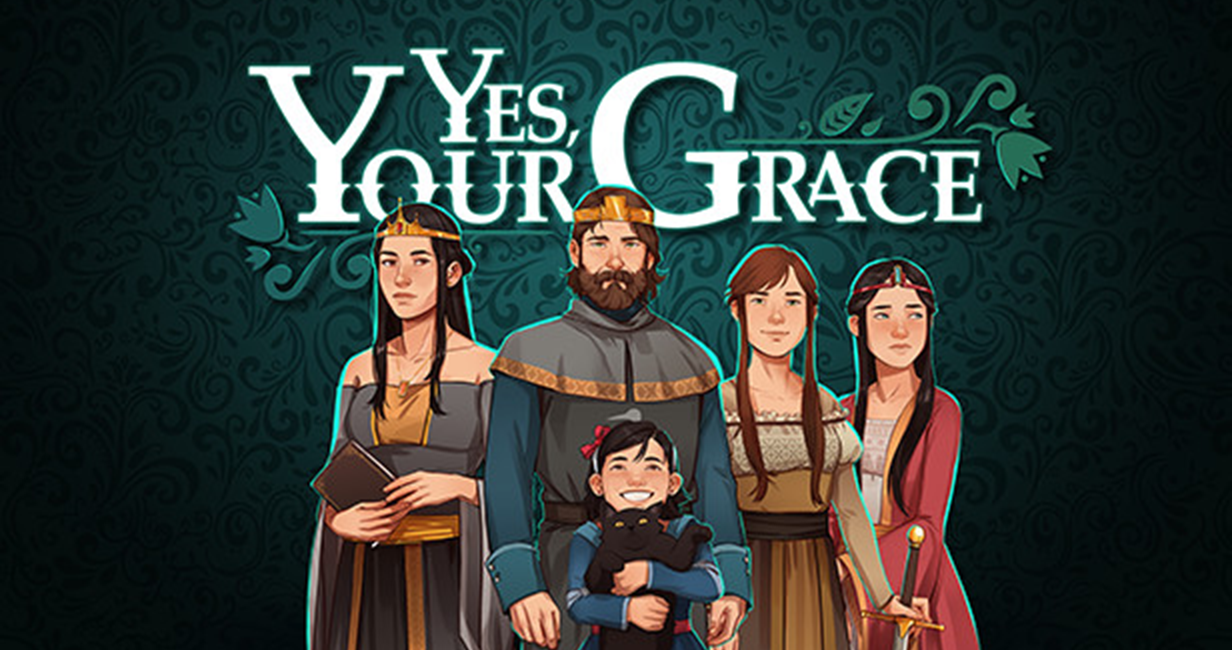 Yes, Your Grace heads for Steam